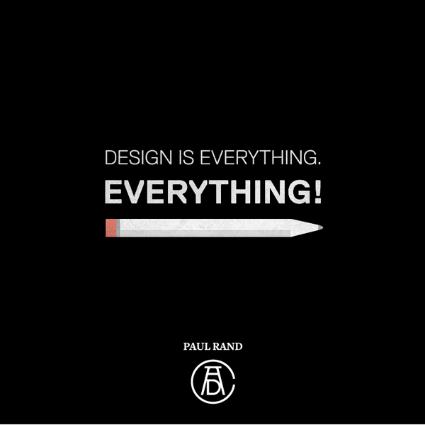 """""""Design is everything. Everything!"""" - Paul Rand, ADC Hall of Fame laureate (1972) http://t.co/aZrlJLUGfE"""