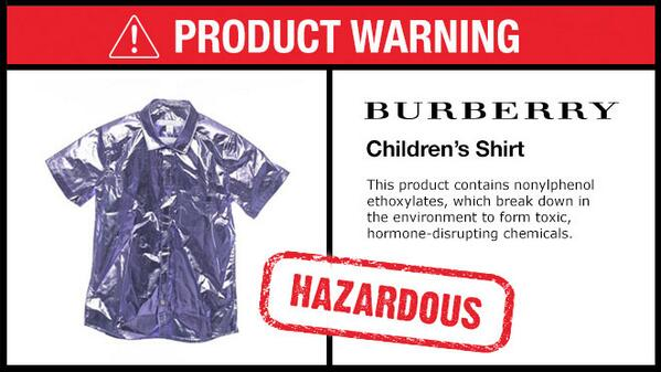 RT and ask @Burberry to stop using harmful chemicals to make their clothes! #Detox http://t.co/iaheLnHEaN