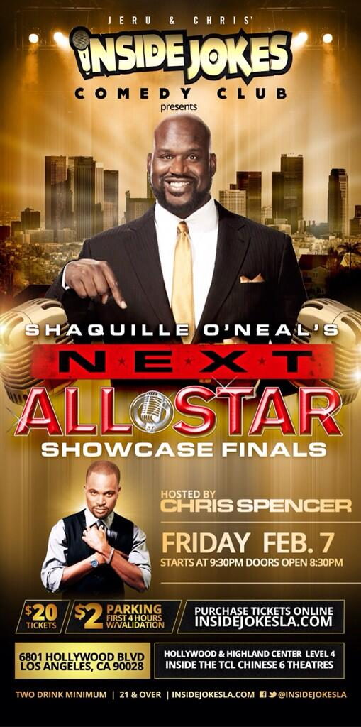 SHAQ (@SHAQ): The FINALS to my NEXT All Star Showcase will be in LA on Feb 7th & hosted by funny man @thechrisspencer http://t.co/PHCsM7Cvp9
