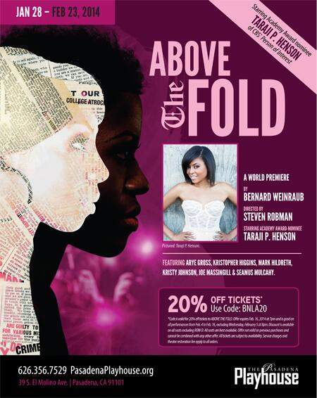 World Premiere #AboveTheFold starring @TherealTaraji 1/28 - 2/23 @PasPlayhouse! Got Tix? http://t.co/9y10YQVSfq http://t.co/bDYp1j0Vmq