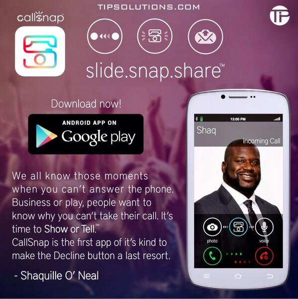 SHAQ (@SHAQ): It's time to Show or Tell! Install @CallSnap now! @tipsolutions http://t.co/pWKxDKzKhA http://t.co/AOJGYmgGSz