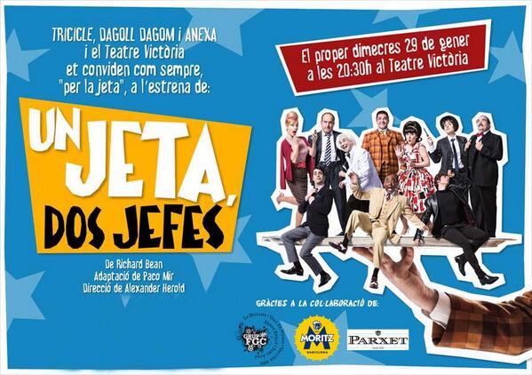 """Amb aquest RT puc guanyar una invitació doble per anar a l'estrena de l'obra """"Un jeta, dos jefes"""" al Teatre Victòria! http://t.co/t3kohR6IEf"""