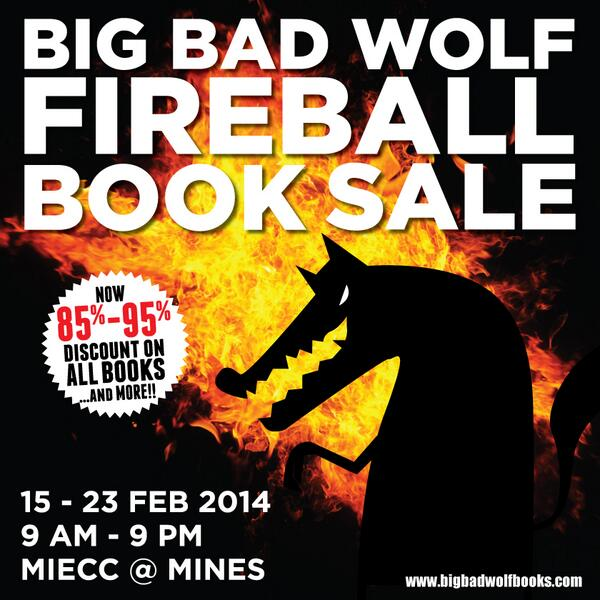 BEHOLD: The Big Bad Wolf Fireball Book Sale! 85% - 95% discounts on all books are coming this February! >D #bbwbooks http://t.co/6VqBsU7B9h