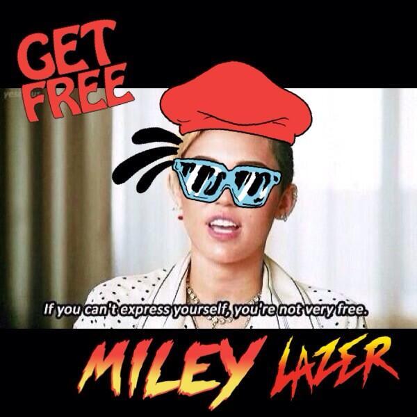 #LAZERGRAM #GETFREE @MileyCyrus http://t.co/c0vyruZs36