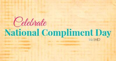 It's #NationalComplimentDay. Set aside some time to compliment at least 5 people. http://t.co/PWkaeo6SCp http://t.co/uXhxE1rPdZ