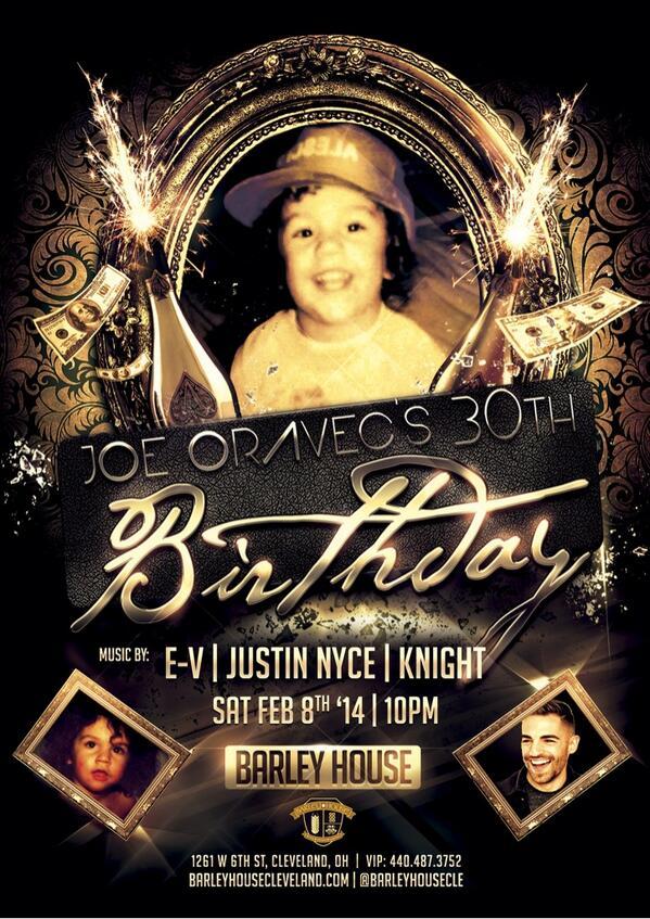 Come party w/ @DjEV this Saturday & celebrate @JoeOravec3 30th bday!