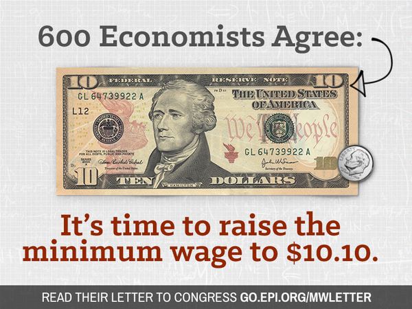 600 economists agree: it's time to raise the minimum wage to $10.10 #RaiseTheWage #TimeFor1010 http://t.co/JEdZSegU97 http://t.co/4KjV2vbMUn