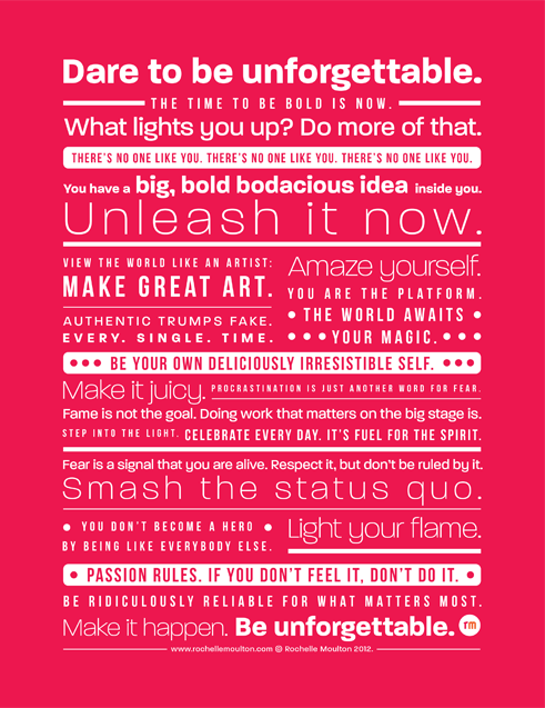 Fantastic encouragement by @ConsultingChick. Be unforgettable. The time to be bold is now. http://t.co/bSCaizpSnt