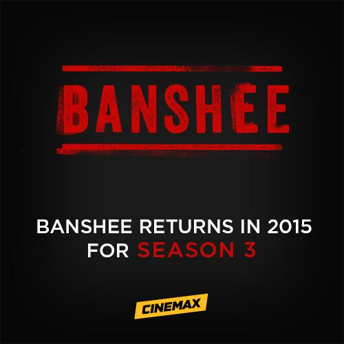 #Banshee returns in 2015 for a third season. RT to spread the word, citizens. http://t.co/U2dMtJoRl4
