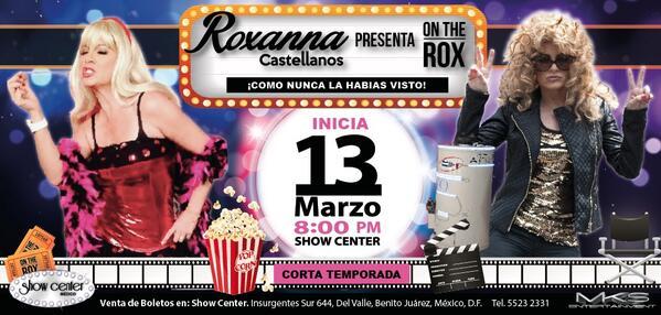 ROXANNA CASTELLANOS Próximamente en Show Center.... (Corta temporada) @roxcastellanos http://t.co/Fr513zguhw