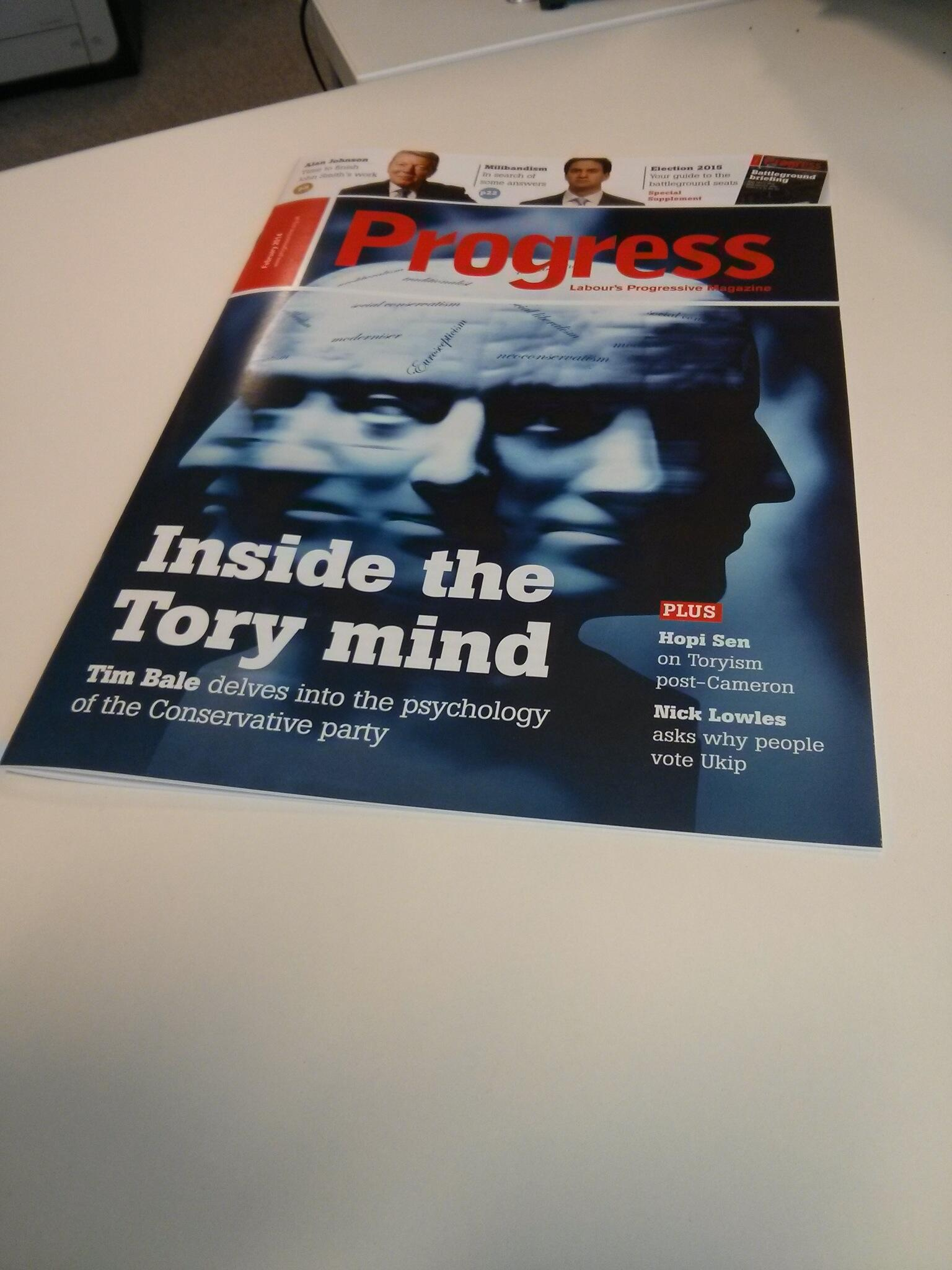 Just arrived - Feb edition of Progress! Lead story: Inside The Tory Mind by @ProfTimBale http://t.co/8Rx56QKE38