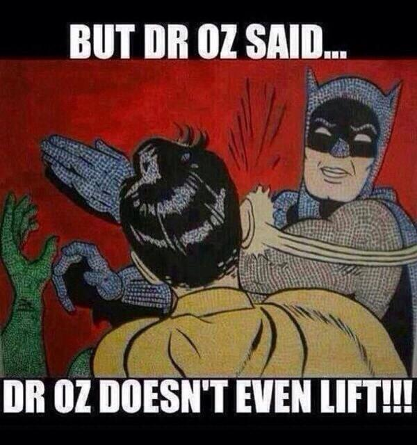 """""""@osiris_prieto: Too funny, had to post. Dr Oz said.... http://t.co/hFRRMvtGcy"""" No Sh*t!! #SimmerDownNow Dr.Oz!"""