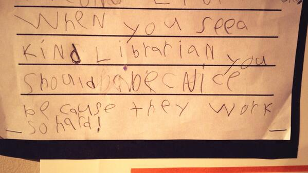 "Mr 6: ""When you see a kind librarian you should be nice because they work so hard!"" #libraries http://t.co/rERA0Bhlm5"