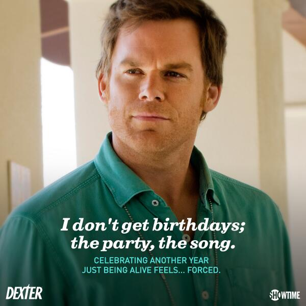 Happy Birthday, #Dexter Morgan! http://t.co/xn4qXANrqh