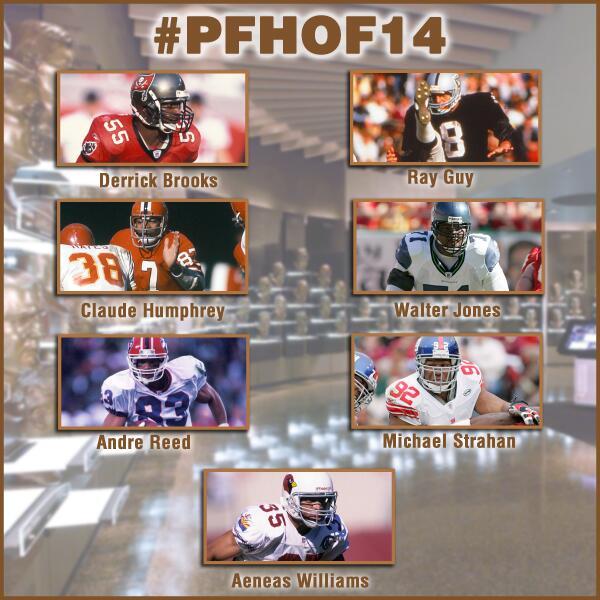 Congrats #PFHOF14 Class! @DBrooks55, Ray Guy, Claude Humphrey, @BigWalt71, @Andre_Reed83, @michaelstrahan, @aeneas35 http://t.co/in2XEsFSEW