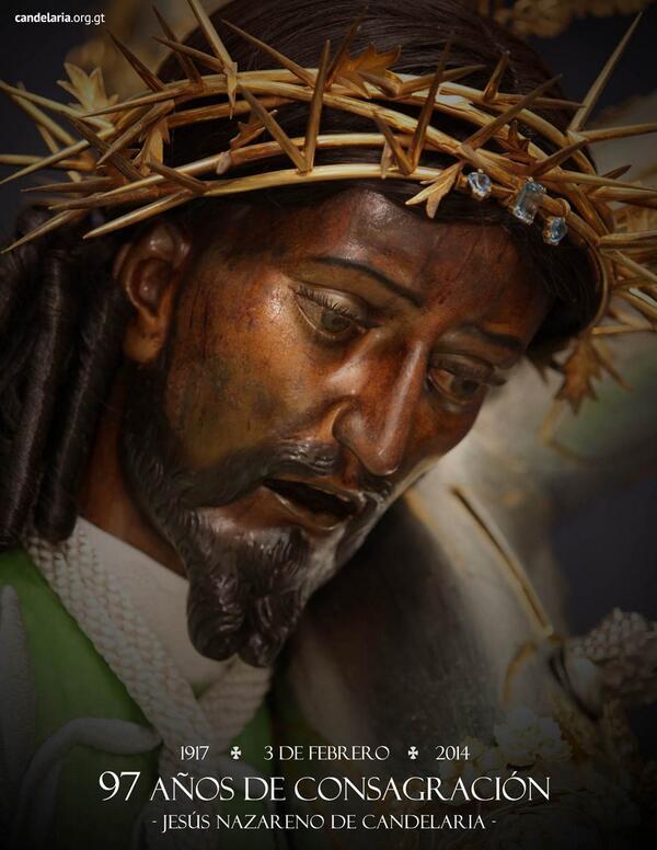 3 de febrero, fecha especial: Aniversario de la Consagración de Jesús de Candelaria. http://t.co/WW3f1CBraD