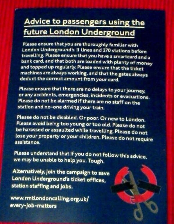"""Please do not be disabled or poor, or new to London. Avoid being too young or too old"". #tubestrike http://t.co/hMCxbZgMcQ"