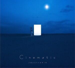 ジャズトロが架空の映画のサウンドトラックをイメージしたコンセプトアルバム『Cinematic』を4月にリリース! http://t.co/tAZutzc4XZ @Jazztronik_  @clubberia http://t.co/CWXGEy9Top