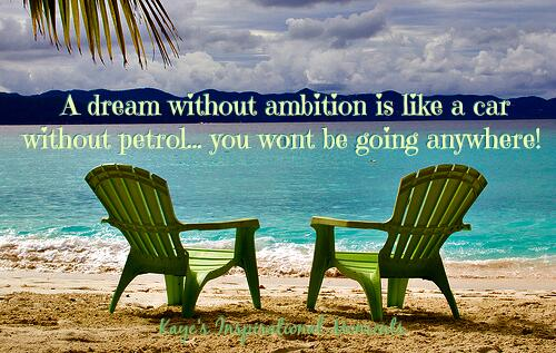 """"""" A dream without ambition is like a car without petrol.. you wont be going anywhere."""" #quote #successtip http://t.co/xcsBcf49HQ"""