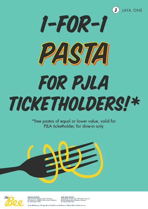PJLA ticketholders! Eat at @TheBeeMY, Jaya One and order pasta! You'll get a plate of pasta for free! Great deal! http://t.co/HhqwtSHLwc