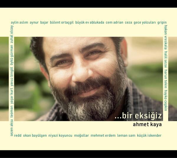 Ahmet Kaya (@AhmetKayaGam): 2 CD'den oluşan Ahmet Kaya saygı albümü