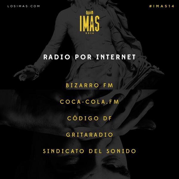 NOMINADOS RADIO POR INTERNET @bizarrofm @cocacolafm @codigodf @gritaradiomx @sindicatosonido #IMAS14 http://t.co/t9KxUSUbKf