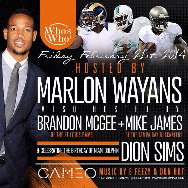 Don't miss #CameoFridays this weekend as @WhosWhoPresents @MarlonWayans at @cameomia w/ @B_McGee32 @D_Sims80 & more http://t.co/sjk3SsKd7a