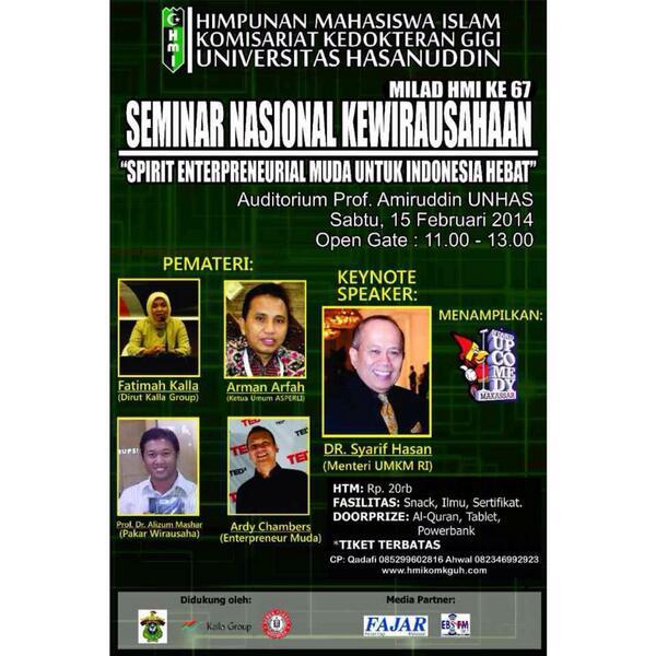 Seminar Nasional Kewirausahaan HTM 20k terbuka utk umum. Sabtu,15feb14 @Audit.Prof Amiruddin FK UH @panaicera_ http://t.co/Ni2oenPopX
