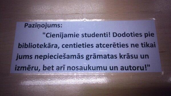 Īsa pamācība bibliotēkā :D RT @heleanDi Student, atceries! http://t.co/ImwzYGk21C