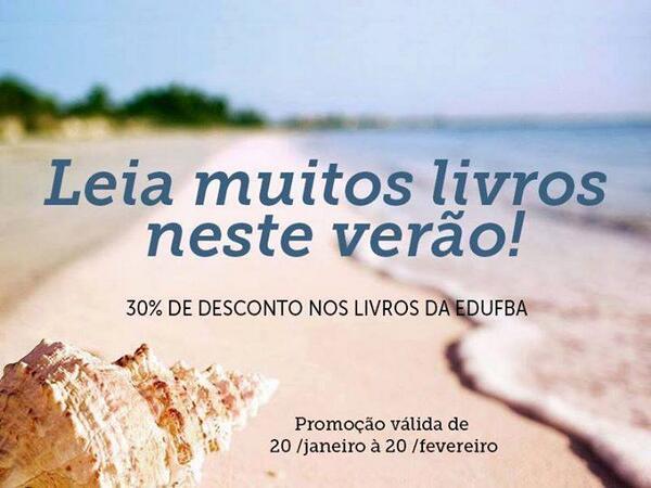 #Promoçãodeverão Todos os livros da Edufba estarão com um desconto de 30% até 20.02 http://t.co/CtFG8sWgVC http://t.co/jIHdrvssTl