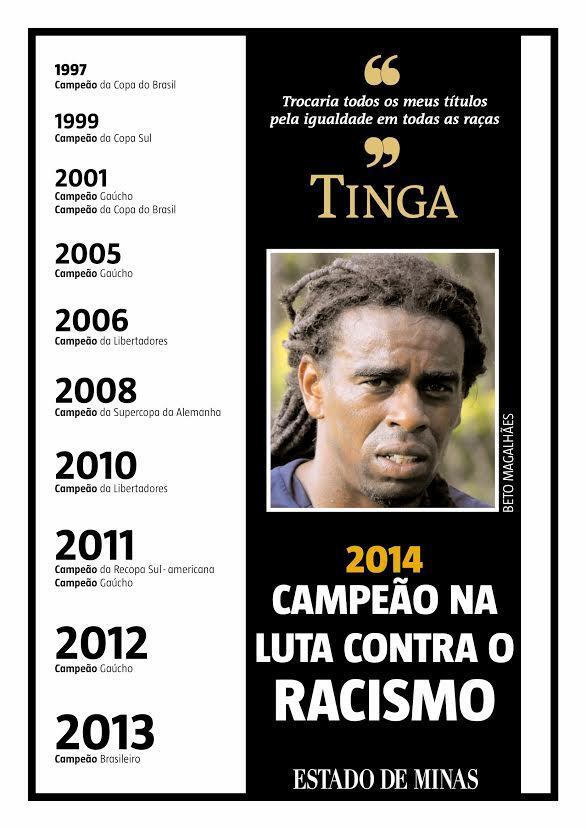 Homenagem do jornal Estado de Minas ao jogador Tinga, campeão na luta contra o racismo. http://t.co/WpxMPCuGL3