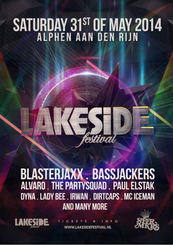 Tijd voor weer een leuke actie! Retweet onze poster en maak kans op 2 tickets voor #Lakeside2014! http://t.co/G4AggqV9Hk