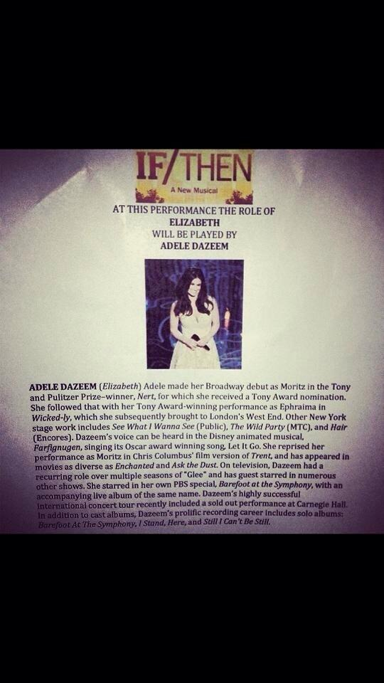.@IdinaMenzel calls out of first @IfThenMusical and @AdeleDazeem is understudy - #breaklegs http://t.co/kA8c2bMTtM