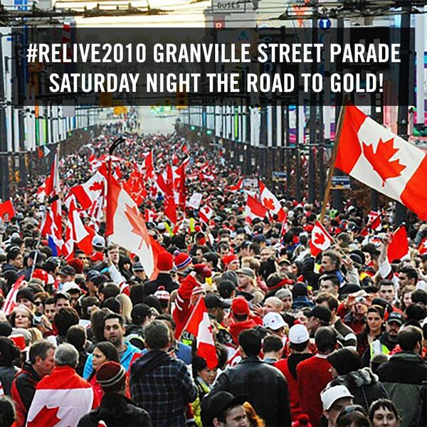 Word on the street is that Vancouver is planning to #RELIVE2010 with a street parade SATURDAY night on Granville! RT http://t.co/Y21dCgcGx0