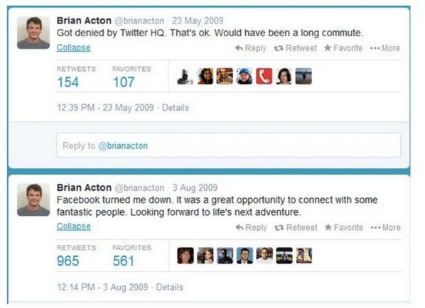 Sian Welby (@Sianwelby): In 2009 FB & Twitter didn't have time for this guy. 4 years later the same guy sells WhatsApp to FB for $16 billion! http://t.co/1mDASAH97v