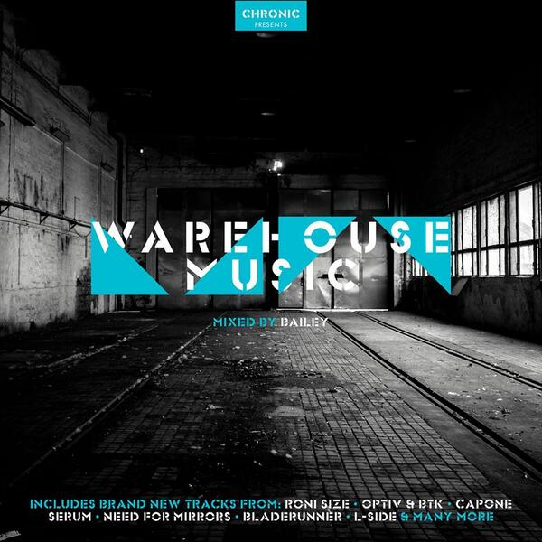 The WAREHOUSE MUSIC album mixed by Bailey is OUT NOW on @ChronicRecs feat. 24 new D&B cuts. https://t.co/8Ew2yT1yFT http://t.co/M5UIjk76o5