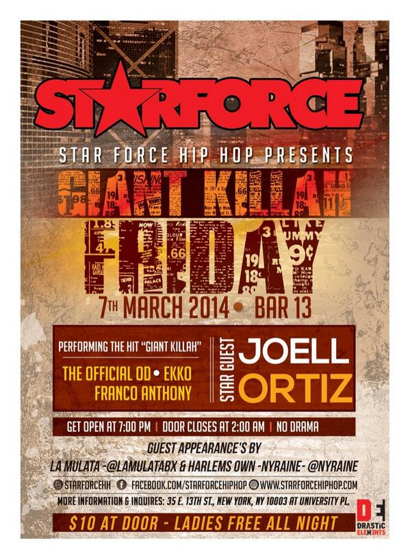 THIS FRIDAY#GiantKillah @theofficialod @TheRealEkko @JoellOrtiz @f_Anthony_music @uncledomdetore @STARFORCEHH 3★07★14 http://t.co/64jj9SIEui