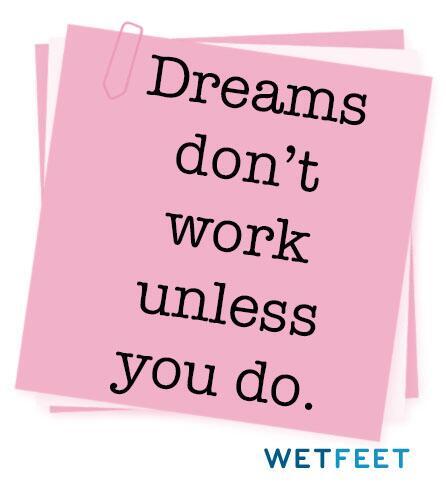 Dreams don't work unless you do. http://t.co/HHoKvHr2Sv
