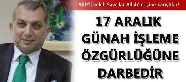 Muhalif Gazete (@muhalifgazete): AKP'li vekil adeta dalga geçti! 17 Aralık operasyonu günah işleme özgürlüğüne darbeymiş!  http://t.co/Kan4Jw1dyQ http://t.co/rYh9goHzs6
