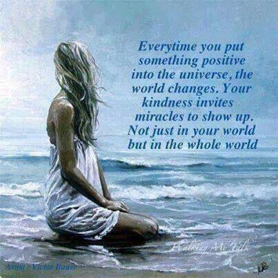 """""""Every time you put something positive into the universe, the world changes."""" #PositiveRipples http://t.co/kphqCoflra http://t.co/pfkVIVeBX9"""