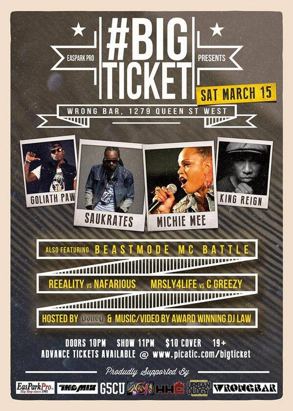 BIGTICKET# Sat. March15 @BiggSoxx @kingreignthe1st @GoliathPaw @ WRONG BAR 1279 Queen st.W. http://t.co/nfyANgo3Vx