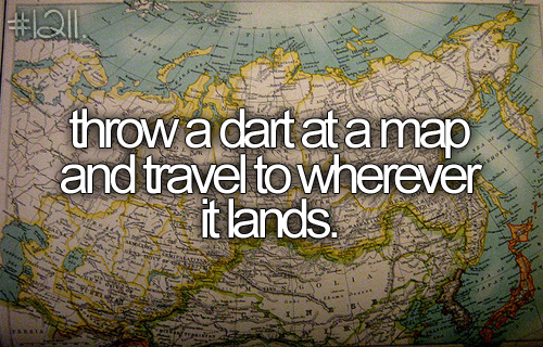 Before I die, I want to http://t.co/nyHMToIeqt
