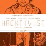 Today at @comicspro, members received a rare variant to HACKTIVIST #1. Want one? Ask your comic shop if they have it!