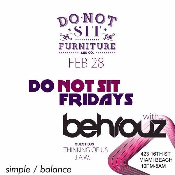 Tonight I'll be in my house! Playing at @donotsit_ with the @simplebalanceme crew. #DoNotSitFridays @HouseMusicMiami http://t.co/ps6wJYKXlz