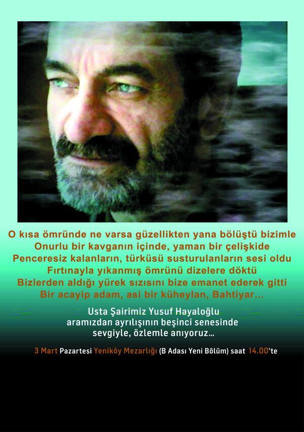 Ahmet Kaya (@AhmetKayaGam): Usta şairimiz Yusuf Hayaloğlu aramızdan ayrılışının beşinci senesinde yarın mezarı başında özlemle anıyoruz... --> http://t.co/BpdQJs2Wxx