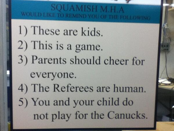 So good RT @MSN: Sign from a Canadian hockey rink should be posted at all youth sports events. http://t.co/txQCkRWJca http://t.co/XZcfpJx8zX