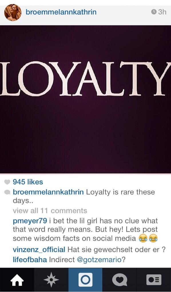 Bi8S DNCcAA4BHp Ironic! Mario Gotzes (Bayern Munich) girlfriend posts a picture on Instagram: Loyalty is rare these days