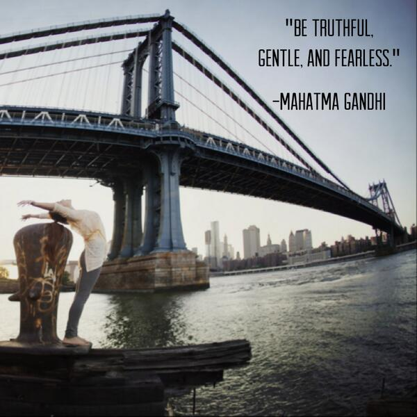 """Be truthful, gentle, and fearless."" -Mahatma Gandhi http://t.co/8AmLVI1Ohi"