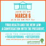 RT @lacasablanca: Don't forget to tune in to the President's townhall at 11:30am ET this morning on #ACA and Latinos