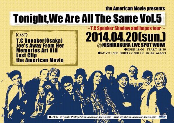 【RT希望!!】4/20(日)@西小倉WOWにて大阪から3/12に新譜をリリースするT.C Speakerを迎え「Tonight〜Vol.5」やります!チケ予約は、各バンドHP,もしくは、RP,DMでも受付中ですので是非!#アメムー http://t.co/wCWXKbRHQF